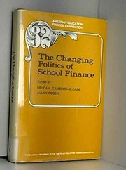 Cover of: The Changing politics of school finance