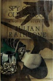 Cover of: A Spy of the Old School