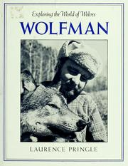 Cover of: Wolfman: Exploring the World of Wolves
