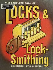 Cover of: The complete book of locks & locksmithing