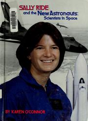Cover of: Sally Ride and the new astronauts: scientists in space
