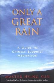 Cover of: Only a great rain: a guide to Chinese Buddhist meditation