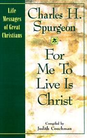 Cover of: For me to live is Christ