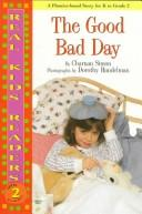 Cover of: The good bad day