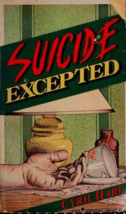 Cover of: Suicide excepted