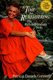Cover of: A Time for Remembering: the story of Ruth Bell Graham