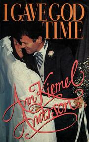 Cover of: I Gave God Time