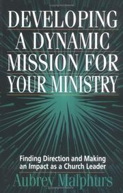 Cover of: Developing a dynamic mission for your ministry