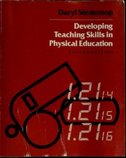 Cover of: Developing teaching skills in physical education