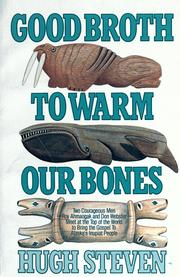 Cover of: Good broth to warm our bones