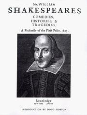 Cover of: Mr. William Shakespeares comedies, histories, and tragedies: published according to the true originall copies.