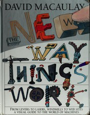 Cover of: The New Way Things Work: More Machines, More Inventors, More Fun (For PC & MAC)
