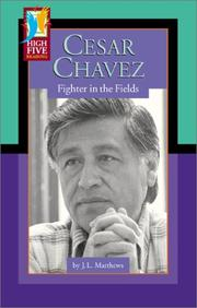 Cover of: Cesar Chavez: Fighter in the Fields (High Five Reading)