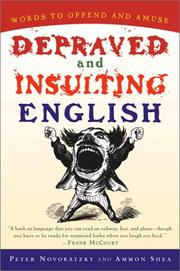Cover of: Depraved and insulting English