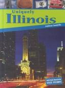 Cover of: Uniquely Illinois