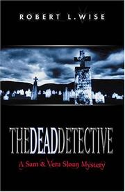 Cover of: The dead detective: a Sam and Vera Sloan mystery