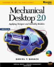 Cover of: Mechanical Desktop 2.0: applying designer and assembly modules