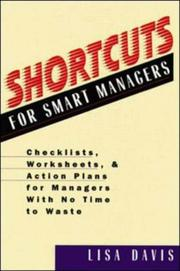 Cover of: Shortcuts for smart managers