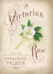 Cover of: A Victorian rose