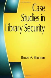Cover of: Case studies in library security