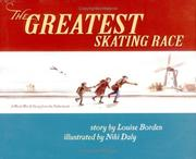 Cover of: The greatest skating race: a World War II Story from the Netherlands