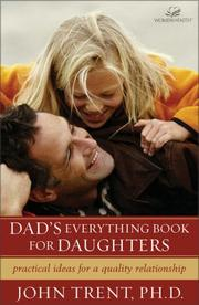 Cover of: Dad's everything book for daughters