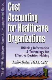 Cover of: Cost accounting for healthcare