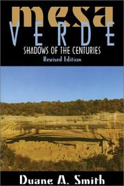 Cover of: Mesa Verde National Park: shadows of the centuries