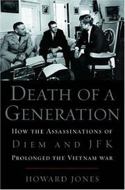 Cover of: Death of a generation: how the assassinations of Diem and JFK prolonged the Vietnam War