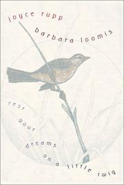 Cover of: Rest your dreams on a little twig