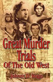 Cover of: Great murder trials of the Old West