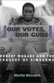 Cover of: Our votes, our guns