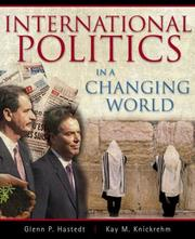 Cover of: International politics in a changing world