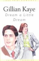 Cover of: Dream a little dream