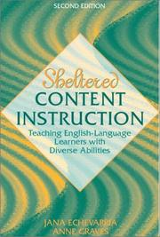 Cover of: Sheltered content instruction: teaching English-language learners with diverse abilities