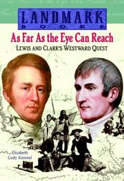 Cover of: As far as the eye can reach: Lewis and Clark's westward quest