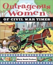 Cover of: Outrageous women of Civil War times