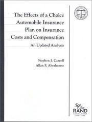 Cover of: The effects of a choice automobile insurance plan on insurance cost and compensation: an updated analysis