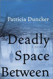 Cover of: The deadly space between