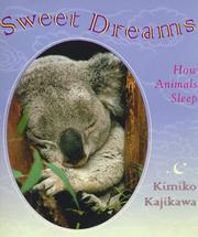 Cover of: Sweet dreams: how animals sleep