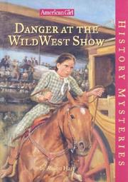 Cover of: Danger at the Wild West show