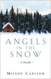 Cover of: Angels in the snow: a novella