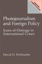 Cover of: Photojournalism and foreign policy