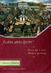 Cover of: Flesh and spirit: private life in early modern Germany