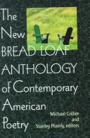 Cover of: The New Bread Loaf Anthology of Contemporary American Poetry