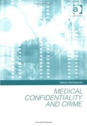 Cover of: Medical confidentiality and crime