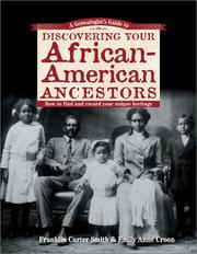 Cover of: A genealogist's guide to discovering your African-American ancestors