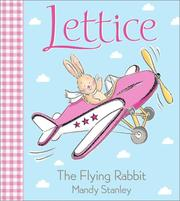 Cover of: Lettice the flying rabbit