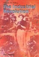 Cover of: The Industrial Revolution