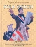 Cover of: Folk speech